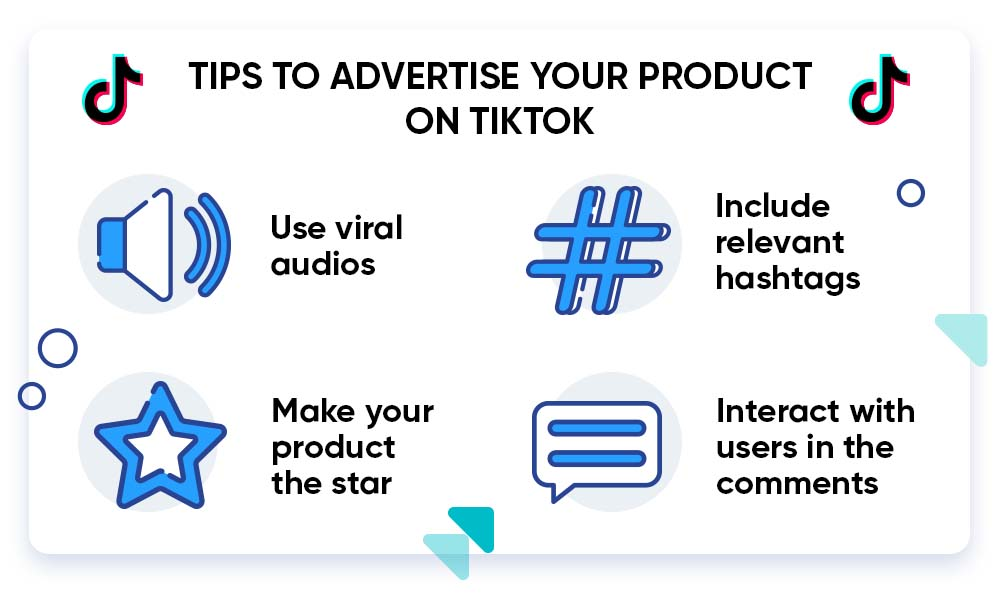 Tips to advertise your product on TikTok.